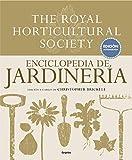 Enciclopedia de jardinería. The Royal Horticultural Society: Edición...
